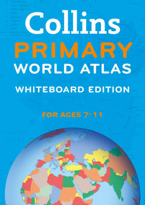 Collins Primary World Atlas Whiteboard Edition by Collins Maps
