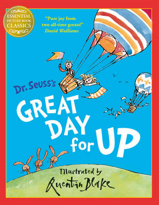 Dr. Seuss Great Day for Up by Dr. Seuss