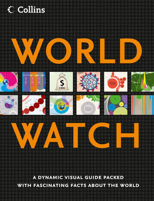 Collins World Watch A Visual Guide to the Current State of the World by Collins Maps