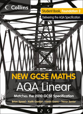 AQA Linear Foundation 2 Student Book by Kevin Evans, Keith Gordon, Trevor Senior, Brian Speed