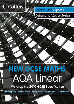 AQA Linear Higher 1 Student Book by Kevin Evans, Keith Gordon, Trevor Senior, Brian Speed