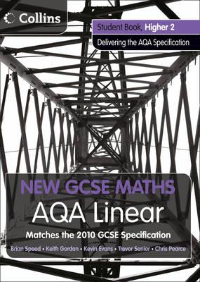 AQA Linear Higher 2 Student Book by Kevin Evans, Keith Gordon, Trevor Senior, Brian Speed