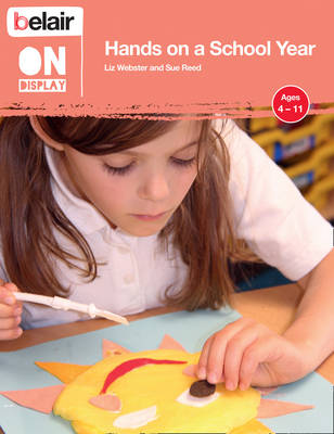 Hands on a School Year by Liz Webster, Sue Reed