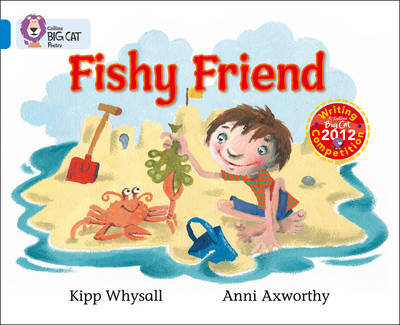 Fishy Friends: Band 04/Blue by Kipp Whysall