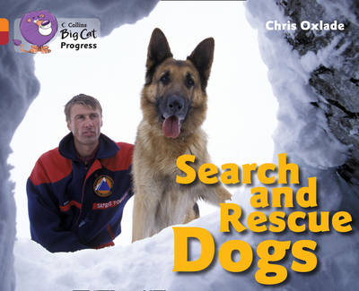 Search and Rescue Dogs Band 06 Orange/Band 14 Ruby by Chris Oxlade