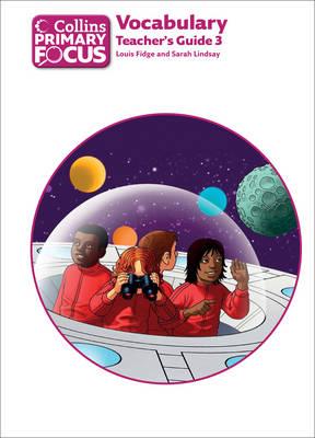 Vocabulary Teacher's Guide 3 by Louis Fidge, Sarah Lindsey, Stephanie Austwick
