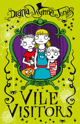 Vile Visitors by Diana Wynne Jones