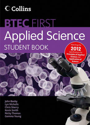 New BTEC Applied Science - Student Book Principles of Applied Science & Application of Science by