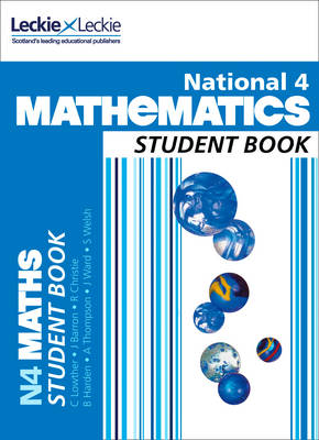 National 4 Mathematics Student Book by Craig Lowther, Judith Barron, Robin Christie, Brenda Harden