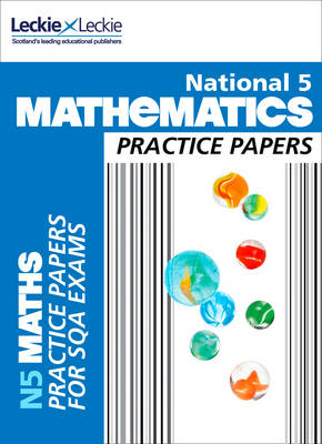 National 5 Mathematics Practice Exam Papers by Ken Nisbet, Leckie & Leckie