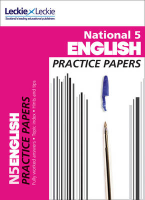 National 5 English Practice Papers for SQA Exams National 5 English Practice Papers for SQA Exams by Craig Aitchison, Leckie & Leckie