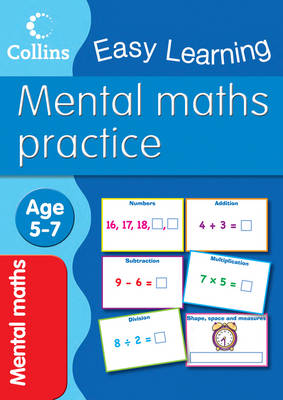 Mental Maths Age 5-7 by Peter Clarke, Collins Easy Learning