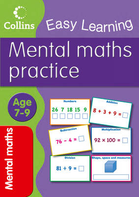 Easy Learning Mental Maths Age 7-9 by Peter Clarke, Collins Easy Learning