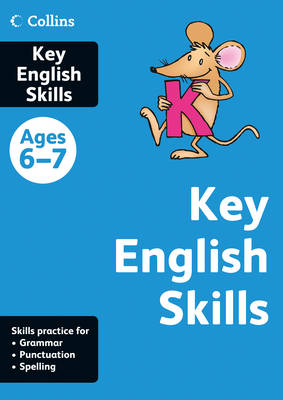 Key English Skills Age 6-7 English Skills Age 6-7 by