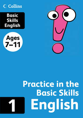 Collins Practice in the Basic Skills English Book 1 by