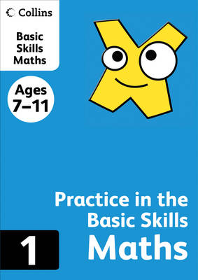 Collins Practice in the Basic Skills Maths Book 1 by