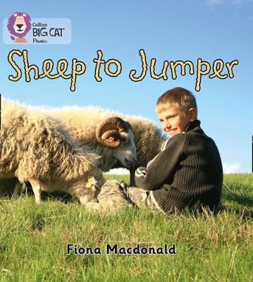 Collins Big Cat Phonics Sheep to Jumper: Band 03/Yellow by Fiona MacDonald