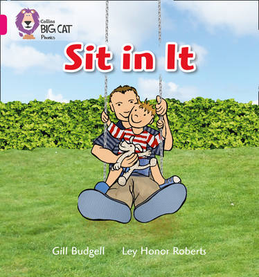 Sit in it Band 01A/Pink A by Gill Budgell