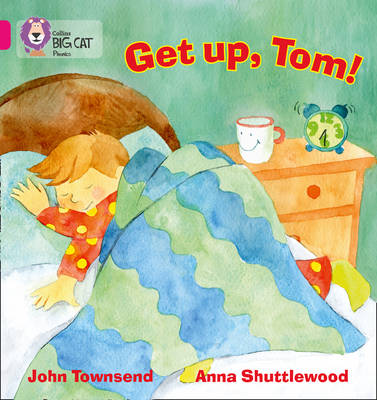 GET UP, TOM!: Band 01b/Pink B by John Townsend