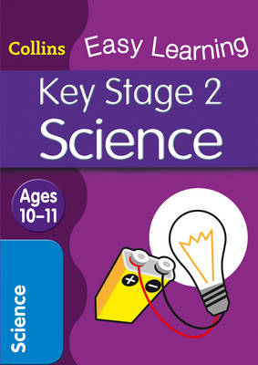 KS2 Science Age 10-11 by Collins Easy Learning