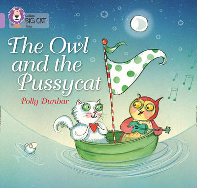 The Owl and the Pussycat Band 00/Lilac by Polly Dunbar