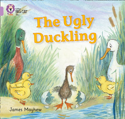 The Ugly Duckling Band 00/Lilac by James Mayhew