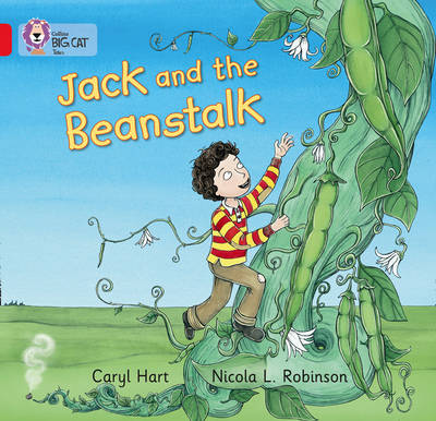 Collins Big Cat Jack and the Beanstalk: Band 02B/Red B by Caryl Hart