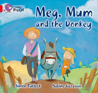 Meg, Mum and the Donkey: Band 02b/Red B by Simon Puttock