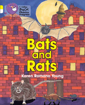 Bats and Rats Band 03 Yellow/Band 10 White by Karen Romano Young