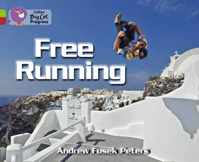 Free Running Band 11 Lime/Band 14 Ruby by Andrew Fusek Peters