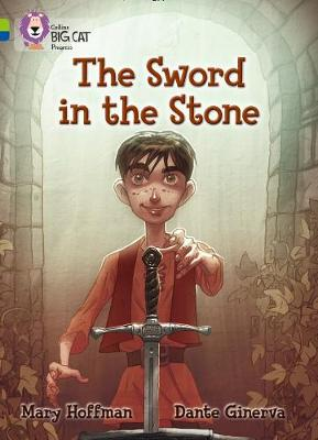 The Sword in the Stone Band 11 Lime/Band 16 Sapphire by Mary Hoffman