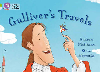 Gulliver's Travels Band 11 Lime/Band 17 Diamond by Andrew Matthews
