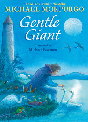 Gentle Giant by Michael, M. B. E. Morpurgo