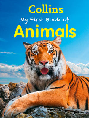 My First Book of Animals by Collins