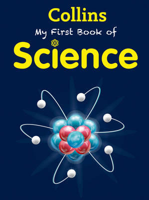 My First Book of Science by Collins