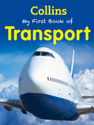 My First Book of Transport by Collins