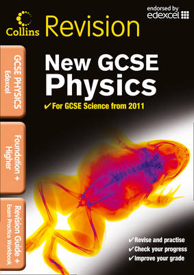 Edexcel GCSE Physics Revision Guide and Exam Practice Workbook by Sarah Mansel