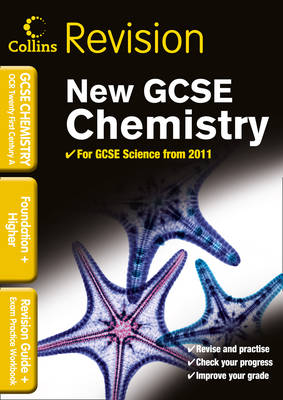 OCR 21st Century GCSE Chemistry Revision Guide and Exam Practice Workbook by Ann Tiernan, Brian Cowey