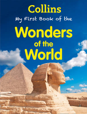 My First Book of Wonders of the World by Collins