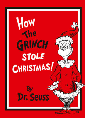 How The Grinch Stole Christmas! Gift Edition by Dr. Seuss