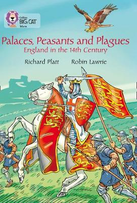 Palaces, Peasants and Plagues - England in the 14th Century: Band 18/Pearl Pearl/Band 18 by