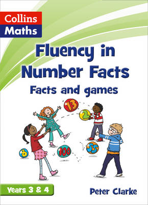 Facts and Games Years 3 & 4 by Peter Clarke