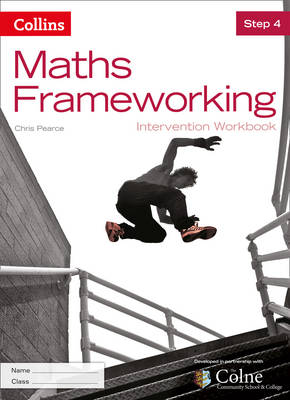 Maths Frameworking KS3 Maths Intervention Step 4 Workbook by Chris Pearce
