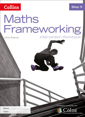 KS3 Maths Intervention Step 5 Workbook by Chris Pearce