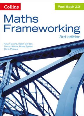 KS3 Maths Pupil Book 2.3 by Kevin Evans, Keith Gordon, Trevor Senior, Brian Speed