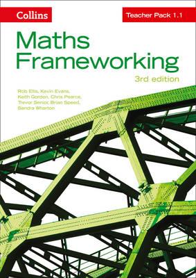 Maths Frameworking KS3 Maths Teacher Pack 1.1 by Rob Ellis, Kevin Evans, Keith Gordon, Chris Pearce