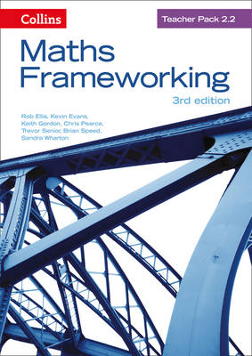 Maths Frameworking KS3 Maths Teacher Pack 2.2 by Rob Ellis, Kevin Evans, Keith Gordon, Chris Pearce