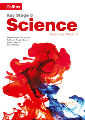 Key Stage 3 Science Teacher Pack 3 by Sarah Askey, Tracey Baxter, Pat Dower, Ken Gadd