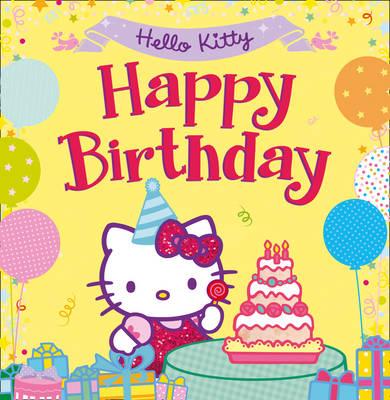 Hello Kitty: Happy Birthday! by