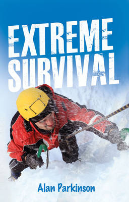 Read on Extreme Survival by Alan Parkinson